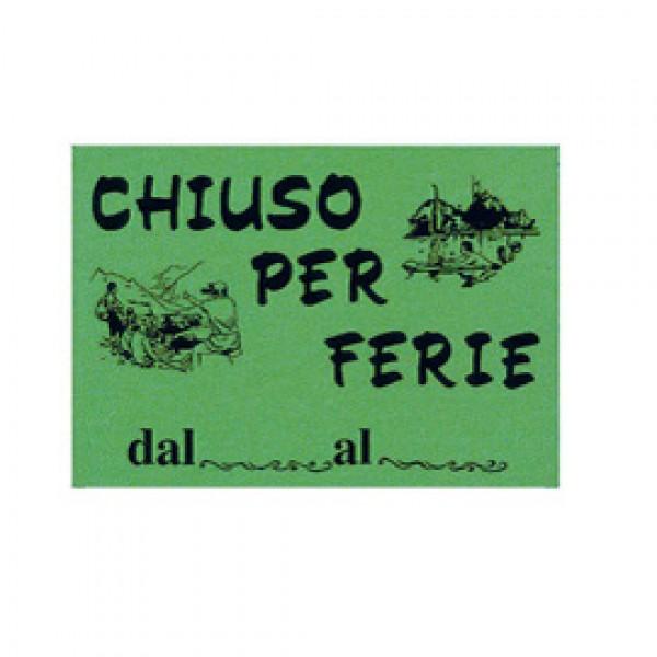 CARTELLO IN CARTONCINO 'CHIUSO PER FERIE' 16x23cm CWR 315/12 ( Conf. 10 ) - 315/12